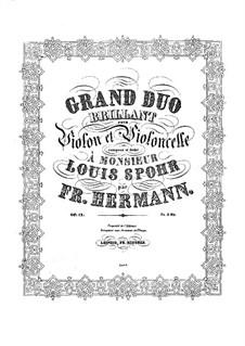 Большой блестящий дуэт для скрипки и виолончели, Op.12: Партии by Фридрих Германн