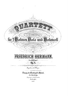 Струнный квартет ми минор, Op.8: Струнный квартет ми минор by Фридрих Германн
