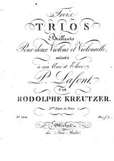 Три трио для двух скрипок и виолончели: Партия виолончели by Родольф Крейцер
