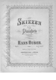 Эскизы, Op.51: Эскизы by Ханс Хубер