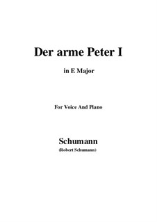 Романсы и баллады, Op.53: No.3 Der arme Peter (Poor Peter), Movement I (E Major) by Роберт Шуман