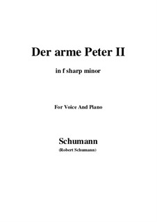 Романсы и баллады, Op.53: No.3 Der arme Peter (Poor Peter), Movement II (f sharp minor) by Роберт Шуман