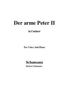Романсы и баллады, Op.53: No.3 Der arme Peter (Poor Peter), Movement II (f minor) by Роберт Шуман
