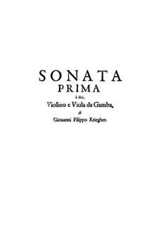 Соната No.1 для скрипки, виолы да гамба и бассо континуо: Соната No.1 для скрипки, виолы да гамба и бассо континуо by Иоганн Филипп Кригер