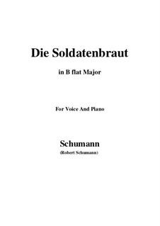 Романсы и баллады, Op.64: No.1 Die Soldntenbraut (B flat Major) by Роберт Шуман