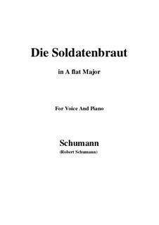 Романсы и баллады, Op.64: No.1 Die Soldntenbraut (A flat Major) by Роберт Шуман