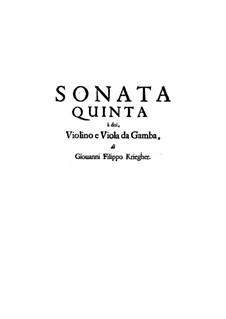 Соната No.5 для скрипки, виолы да гамба и бассо континуо: Соната No.5 для скрипки, виолы да гамба и бассо континуо by Иоганн Филипп Кригер