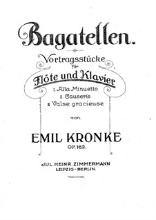 Багатели для флейты и фортепиано, Op.162: Партитура by Эмиль Кронке