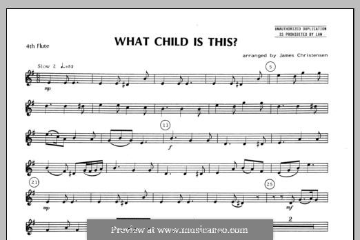 What Child is This (Christmas Carol): For quartet flutes – Flute 4 part by folklore
