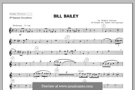 Bill Bailey, Won't You Please Come Home: For quartet saxophones – Soprano Sax part by Hughie Cannon