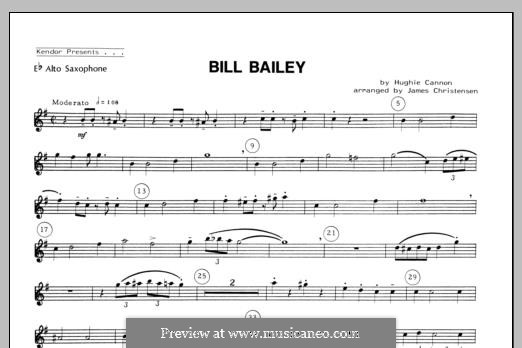 Bill Bailey, Won't You Please Come Home: For quartet saxophones – Alto Sax part by Hughie Cannon