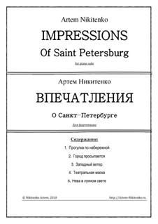 Впечатления о Санкт-Петербурге, Op.10: Впечатления о Санкт-Петербурге by Артем Никитенко