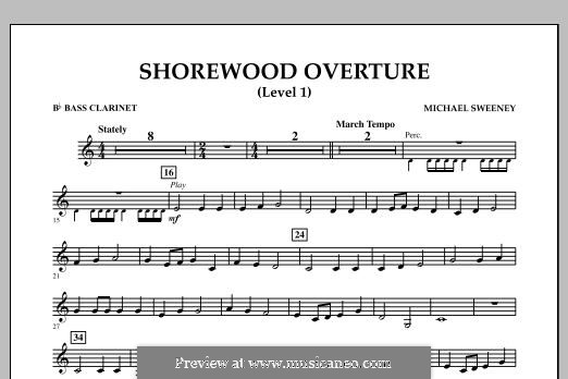 Shorewood Overture (for Multi-level Combined Bands) Level 1: Bb Bass Clarinet part by Michael Sweeney