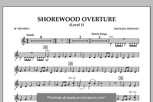 Shorewood Overture (for Multi-level Combined Bands) Level 1: Bb Trumpet part by Michael Sweeney