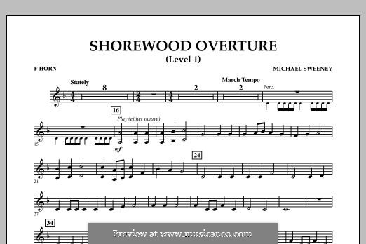 Shorewood Overture (for Multi-level Combined Bands) Level 1: F Horn part by Michael Sweeney