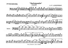 Automania. Galop for Cornet and Orchestra: Trombone I part by Louis-Philippe Laurendeau