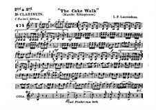 The Cake Walk for Cornet and Orchestra: Clarinets in B II-III part by Louis-Philippe Laurendeau