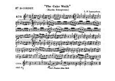 The Cake Walk for Cornet and Orchestra: Cornet in B I part by Louis-Philippe Laurendeau