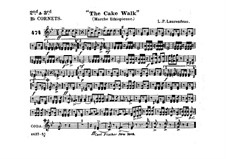 The Cake Walk for Cornet and Orchestra: Cornets in B II-III part by Louis-Philippe Laurendeau