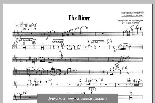 The Diver: 1st Bb Trumpet part by Matthew Harris