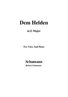 Три песни, Op.95: No.3 Dem Helden (E Major) by Роберт Шуман
