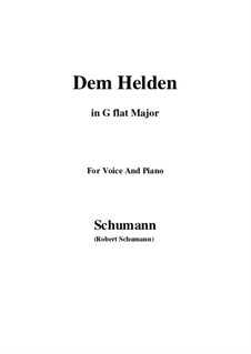 Три песни, Op.95: No.3 Dem Helden (G flat Major) by Роберт Шуман