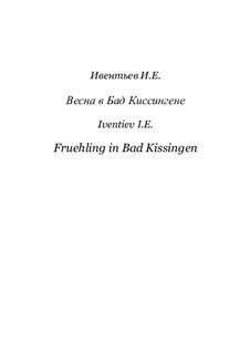 Весна в Бад Киссингене: Весна в Бад Киссингене by Игорь Ивентьев