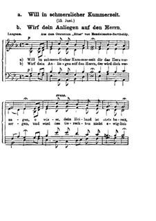 Илия, Op.70: Will in schmerzlicher Kummerzeit (Wirf dein Anliegen auf den Herrn) by Феликс Мендельсон-Бартольди