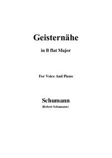 Песни и романсы, Op.77: No.3 Geisternähe (B flat Major) by Роберт Шуман
