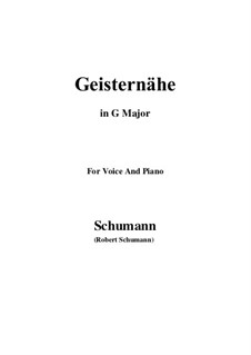 Песни и романсы, Op.77: No.3 Geisternähe (G Major) by Роберт Шуман