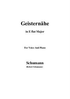 Песни и романсы, Op.77: No.3 Geisternähe (E flat Major) by Роберт Шуман