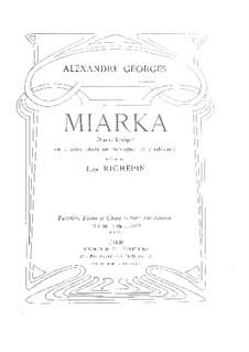 Miarka: Клавир с вокальной партией by Александр Жорж