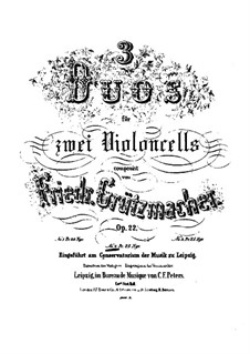 Три дуэта для двух виолончелей, Op.22: Дуэт No.2 – партия второй виолончели by Фридрих Грюцмахер