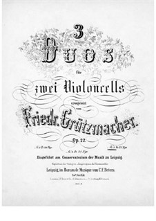 Три дуэта для двух виолончелей, Op.22: Дуэт No.3 – партия второй виолончели by Фридрих Грюцмахер