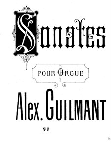 Соната для органа No.8 ля мажор, Op.91: Соната для органа No.8 ля мажор by Александр Гильман