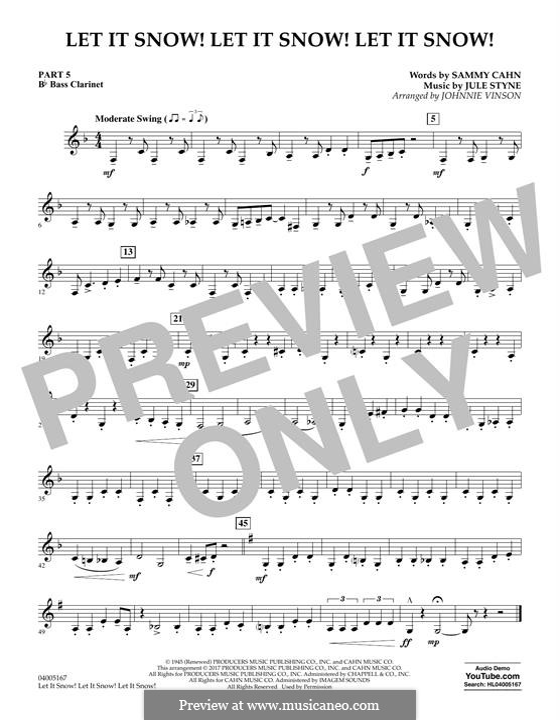 Let It Snow! Let It Snow! Let It Snow! (arr. Johnnie Vinson): Pt.5 - Bb Bass Clarinet by Jule Styne