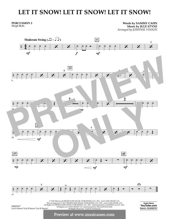 Let It Snow! Let It Snow! Let It Snow! (arr. Johnnie Vinson): Percussion 2 by Jule Styne