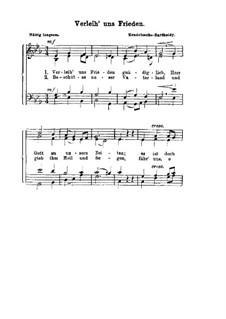 Verleih' uns Frieden: Для смешанного хора by Феликс Мендельсон-Бартольди