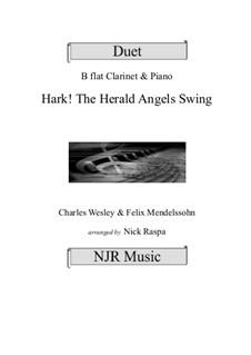 Hark! The Herald Angels Swing: Clarinet and piano by Феликс Мендельсон-Бартольди, Charles Wesley, Jr.