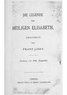 Легенда о святой Елизавете, S.2: Либретто by Франц Лист