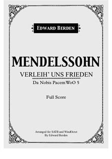 Verleih' uns Frieden: For wind octet and choir – score by Феликс Мендельсон-Бартольди
