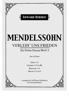 Verleih' uns Frieden: For wind octet and choir – parts by Феликс Мендельсон-Бартольди