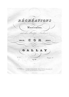 Récréations Musicales sur des motifs italiens pour cor seul, Op.44: Suite No.2 by Jacques François Gallay