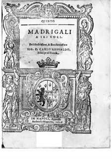 Мадригалы для шести голосов: Мадригалы для шести голосов by Карло Джезуальдо