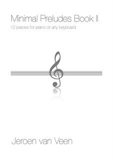 Minimal Preludes, Book II: Сборник by Jeroen Van Veen