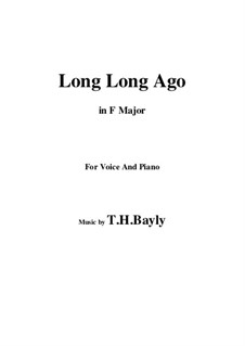 Long, Long Ago: Фа мажор by Thomas Haynes Bayly