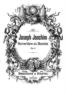 Увертюра к 'Гамлету', Op.4: Увертюра к 'Гамлету' by Йозеф Иоахим