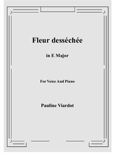 Fleur desséchée: E Major by Полина Виардо