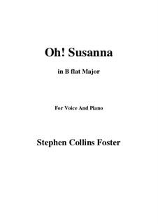 О, Сюзанна: B flat Major by Стефен Фостер