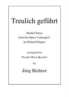 Свадебный хор: For French Horn Quartet by Рихард Вагнер